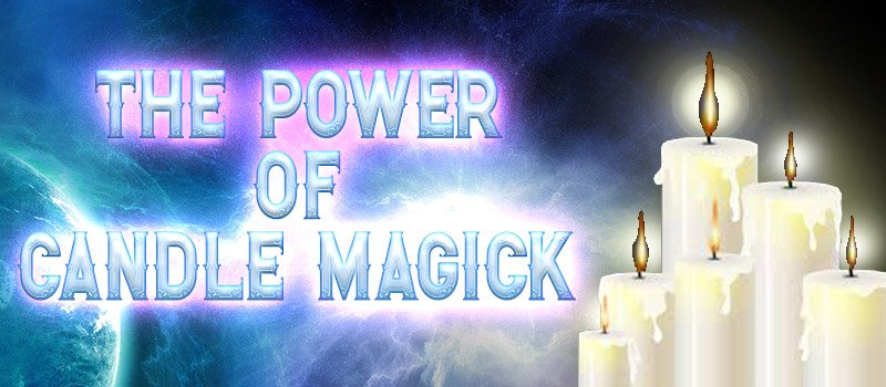 Candle Magick – The Hidden power!