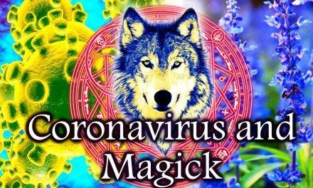CoronaVirus and Magick