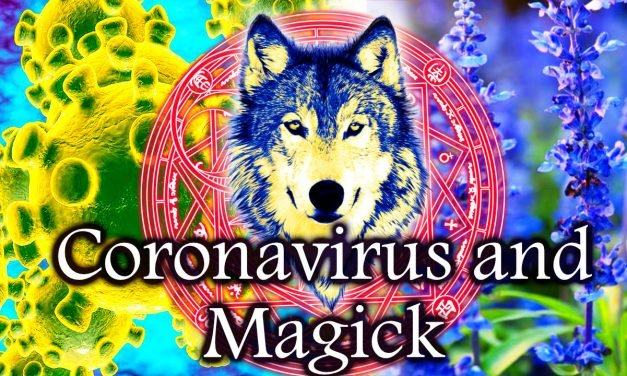 CoronaVirus and Magick