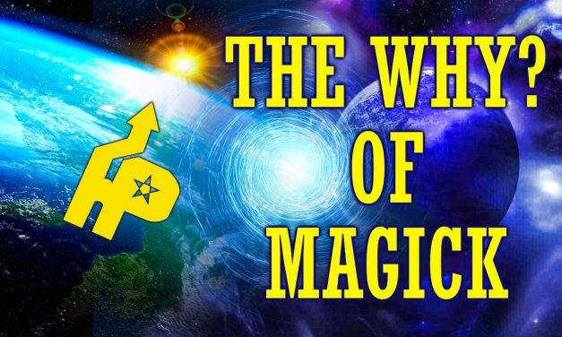 The Why? of Magick