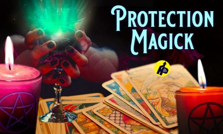 Magickal Protection-The BEST 10 SOLUTIONS