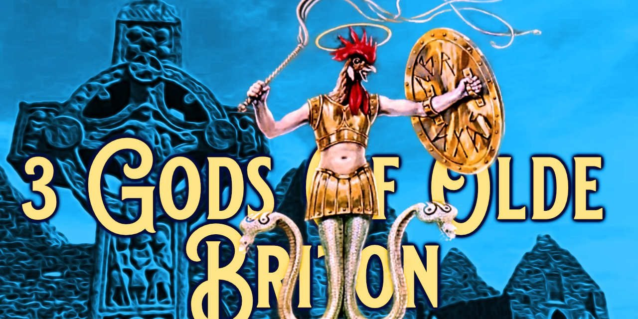 3 Special gods of old Briton You should revisit!